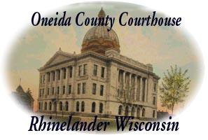 oneida county wisconsin courthouse wigenweb land